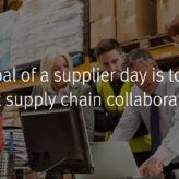 Supplier Days: A Great Way to Jump Start Supply Chain Collaboration