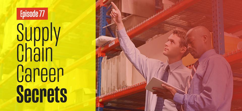 Mark Powell's Supply Chain Career Tips