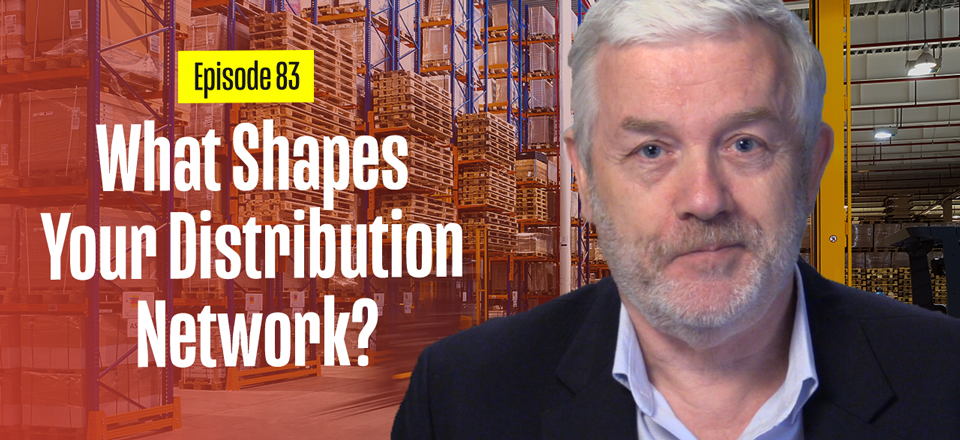 The Main Factor that Shapes Your Distribution Network