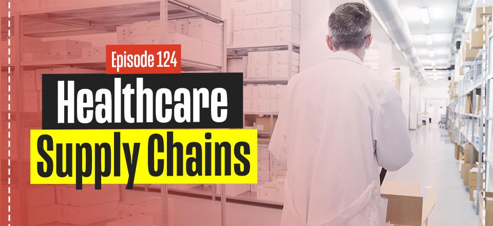 Future Healthcare Supply Chains